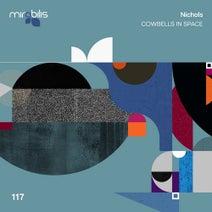 Nichols (UK) - Cowbells in Space