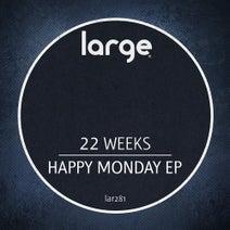 22 Weeks - Happy Monday EP
