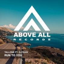 Elysian, Tallone, Tom Noize, Lenny Dtox - Run to You
