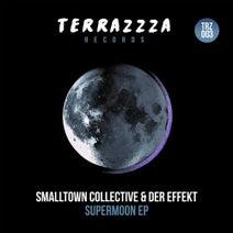 Smalltown Collective, Der Effekt - Supermoon EP