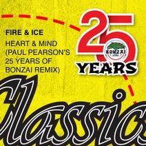 Fire & Ice, Paul Pearson - Heart & Mind (Paul Pearson's 25 Years Of Bonzai Remix)