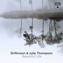 Julie Thompson, Driftmoon - Beautiful Life