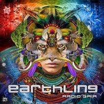 Earthling, Magik, K.i.M, Everblast, Lucas, Aardvarkk, Virtual Light, Overload, Talpa, Earthling - Radio Gaia
