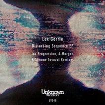 Lex Gorrie, Progression (UK), A.Morgan, Simone Tavazzi - Disturbing Sequence EP