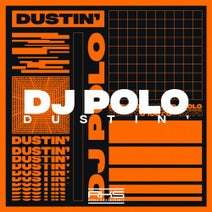 DJ Polo - Dustin'