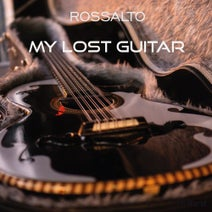 RossAlto - My lost Guitar