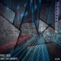 Paul Lock, Flutters, Alex Deeper - Don't Say Goodbye