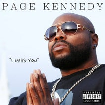 Page Kennedy - I Miss You
