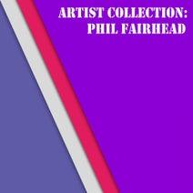 Phil Fairhead - Artist Collection: Phil Fairhead