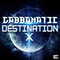 Gabbanatic - Destination X