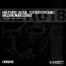 Nature Soul Cybertronic, Michael Schwarz - Creatures
