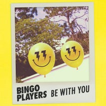 Bingo Players - Be With You