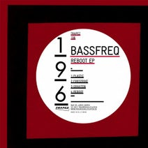 Bassfreq - Reboot EP