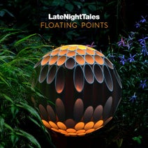 Sarah Davachi, Carlos Walker, The Rationals, William S Fischer, Max Roach, Bobby Wright, Sweet & Innocent, Robert Vanderbilt, The Defaulters, Alain Bellaïche, Kara-lis Coverdale, Azimuth, Kaitlyn Aurelia Smith, Toshimaru Nakamura, Floating Points, Lauren Laverne - Late Night Tales: Floating Points