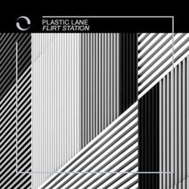 Plastic Lane - Flirt Station