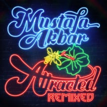 Mustafa Akbar, Fort Knox Five, All Good Funk Alliance, Qdup, Empresarios, Thunderball, Holmes Ives - Attracted Remixed