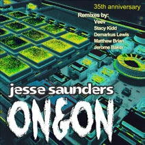 Demarkus Lewis, Jesse Saunders, Jerome Baker, Veev, Matthew Brian - On & On 35th Anniversary Remixes