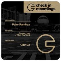Pako Ramirez - Tender Love / What You Want
