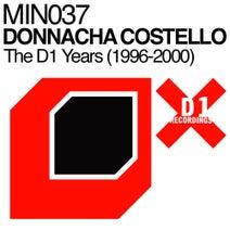 Donnacha Costello, Visitor (aka Mark Broom), Donnacha Costello - Donnacha Costello - The D1 Years (1996-2000)