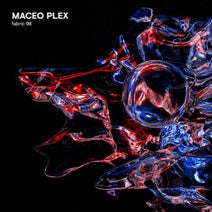 Various Artists, Maceo Plex - fabric 98: Maceo Plex