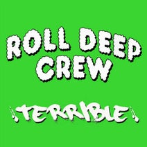 Roll Deep, Teebone - Terrible