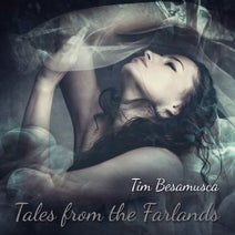 Tim Besamusca - Tales from the Farlands