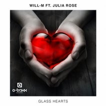 Will-M, Julia Rose - Glass Hearts