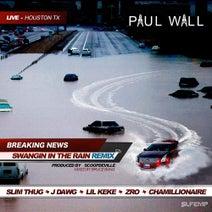 Paul Wall, Remix - Swangin In the Rain (Remix) [feat. Slim Thug, J-Dawg, Lil Keke, Z-Ro, & Chamillionaire] - Single