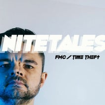 Nitetales - FMC / Time Theft