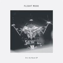 FLIGHT MODE - It's So Nice