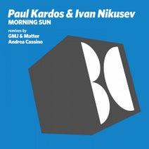 Ivan Nikusev, Paul Kardos, GMJ, Matter, Andrea Cassino - Morning Sun