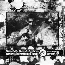 Lunatik Sound System - Music For Closed Eyes