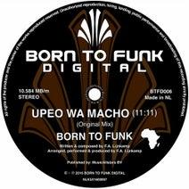 Born To Funk - Upeo Wa Macho
