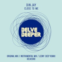 Din Jay, Lesny Deep - Close To Me