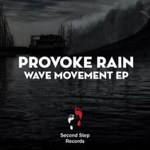 Provoke Rain - Wave Movement EP