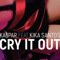 Kaspar, Kika Santos, Alex FX, Arctween - Cry It Out