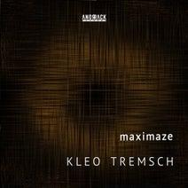Kleo Tremsch - Maximaze