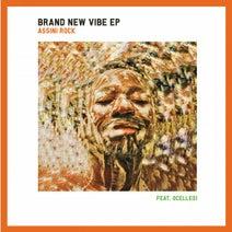 Ocelleo1, Assini Rock, Assini Rock - The Brand New Vibe EP