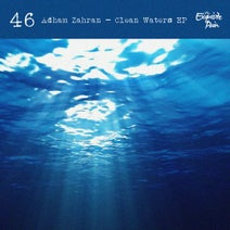 Adham Zahran - Clean Waters EP