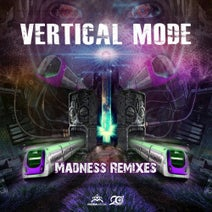 Vertical Mode, GMS, Imagine Mars, Ace Ventura, ON3 - Madness Remixes