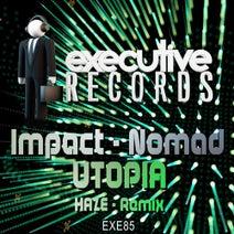 Impact, Nomad, Haze - Utopia (Haze Remix)