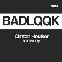 Clinton Houlker - XTC on Tap