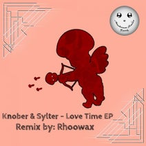 Knober, Sylter, Rhoowax - Love Time EP