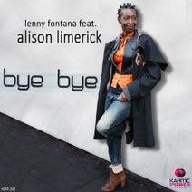 Lenny Fontana - Bye Bye (feat. Alison Limerick)