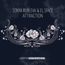 Sonya Rubleva, el.space, Victor Norman, Zuma Dionys, Nathan Hall - Attraction