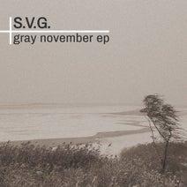 S.V.G. - Gray November EP