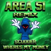 Area 51 - Where's My Money 2019