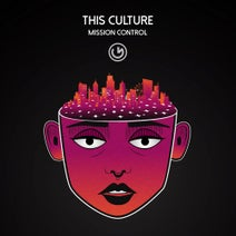 This Culture - Mission Control