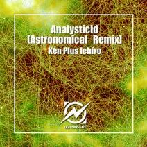 Ken Plus Ichiro, Astronomical (JAPAN) - Analysticid (Astronomical (JAPAN) Remix)