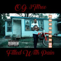 OG 3Three - Filled With Pain
